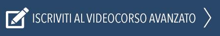 iscriviti-videocorso-avanzato